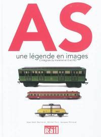 AS : une légende en images : l'intégrale du matériel en O et HO