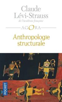 Anthropologie structurale. Volume 1, Anthropologie structurale