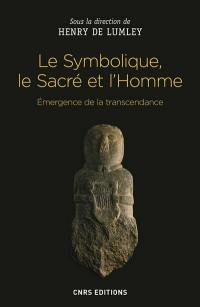 Le symbolique, le sacré et l'homme