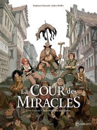 La cour des miracles. Volume 1, Anacréon, roi des gueux