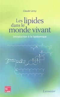 Les lipides dans le monde vivant : introduction à la lipidomique