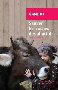 Sauvez les vaches des abattoirs