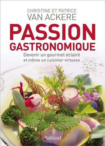 Passion gastronomique