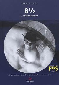 8 1/2 de Federico Fellini