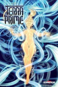 Terra prime. Volume 4, Le dieu