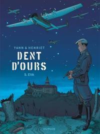 Dent d'ours. Volume 5, Eva