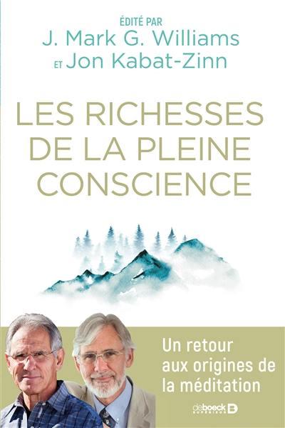 Les richesses de la pleine conscience