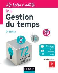 La boîte à outils de la gestion du temps : 72 outils & méthodes