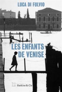 Les enfants de Venise
