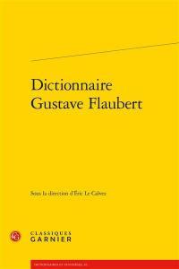 Dictionnaire Gustave Flaubert
