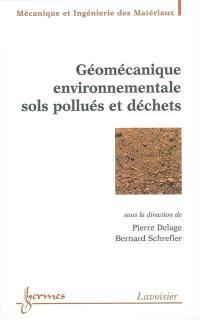 Géomécanique environnementale sols pollués et déchets