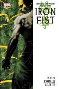 Iron Fist. Volume 2, Les sept capitales célestes