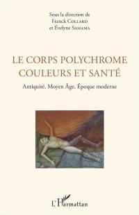 Le corps polychrome