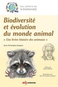 Biodiversité et évolution du monde animal : une brève histoire des animaux