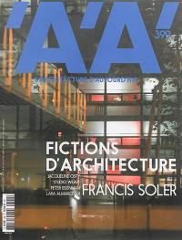Architecture d'aujourd'hui (L'). n° 399, Fictions d'architecture = Architectural fiction