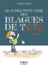 Le super petit livre des blagues de Toto