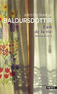 Karitas. Volume 2, L'art de la vie