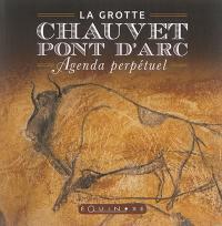 La grotte Chauvet-Pont d'Arc : agenda perpétuel