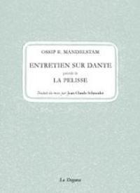 Entretien sur Dante; Précédé de La pelisse
