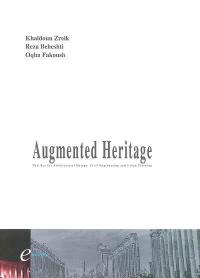 Augmented heritage : new aera for architectural design, civil engineering and urban planning