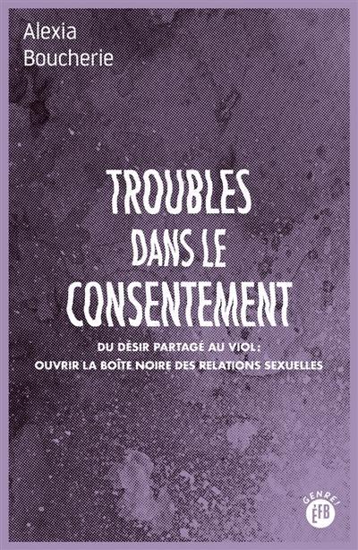 Troubles dans le consentement