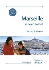 Marseille mise en scènes