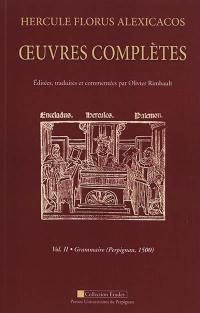 Oeuvres complètes. Volume 2, Grammaire (Perpignan, 1500)