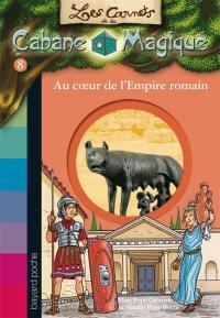 Les carnets de la Cabane magique. Volume 8, Au coeur de l'Empire romain