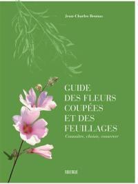 Guide des fleurs coupées et des feuillages