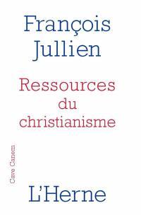 Ressources du christianisme : mais sans y entrer par la foi