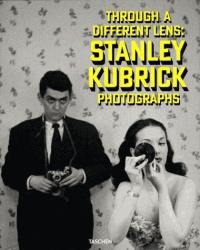 Through a different lens : Stanley Kubrick photographs