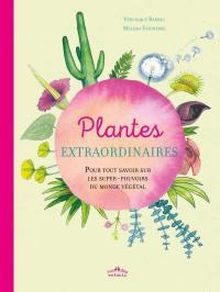 Plantes extraordinaires