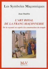 L'art royal de la franc-maçonnerie