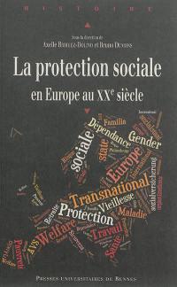 La protection sociale en Europe au XXe siècle