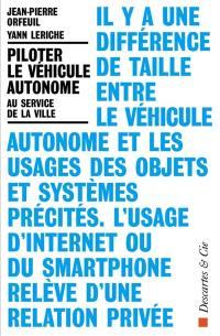 Piloter le véhicule autonome