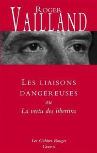 Les liaisons dangereuses ou La vertu des libertins