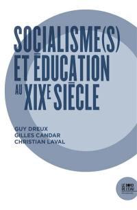 Socialismes et éducation au XIXe siècle