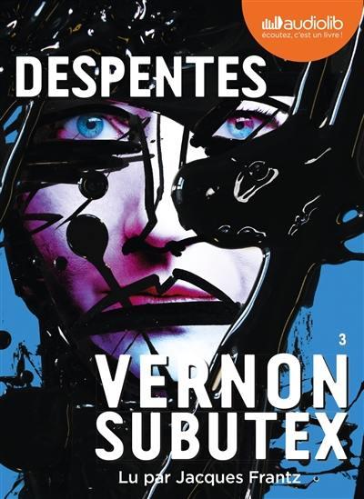 Vernon Subutex. Volume 3