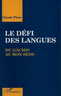 Le Défi des langues : du gâchis au bon sens
