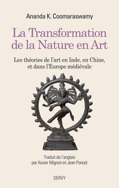 La transformation de la nature en art : les théories de l'art en Inde, en Chine et dans l'Europe médiévale : l'iconographie, la représentation idéale, la perspective et les relations dans l'espace