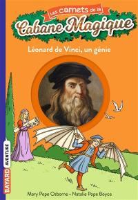 Les carnets de la Cabane magique. Volume 15, Léonard de Vinci, un génie