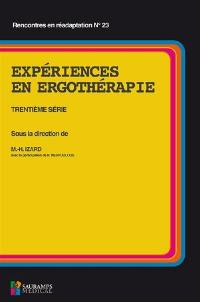 Expériences en ergothérapie : trentième série