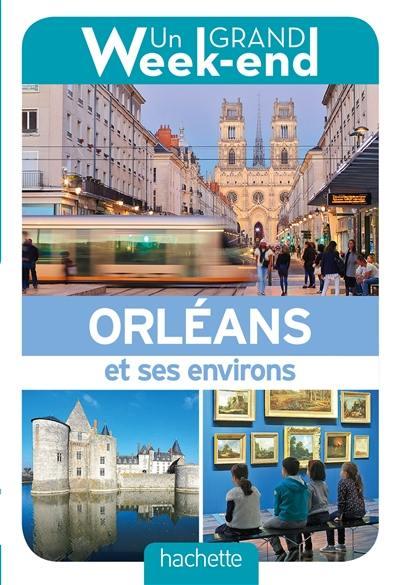 Orléans et ses environs