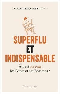 Superflu et indispensable