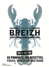 Breizh : un panorama contemporain de la gastronomie bretonne