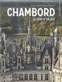 Chambord : le rêve d'un roi