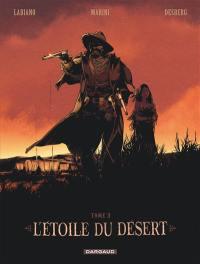 L'étoile du désert. Volume 3