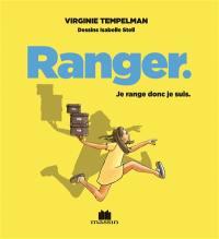 Ranger : petit précis très précis de l'organisation astucieuse
