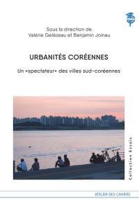Urbanités coréennes : un spectateur pour comprendre la ville par ses films