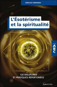 L'ésotérisme et la spiritualité